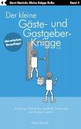 eBook: Der kleine Gäste- und Gastgeber-Knigge 2100