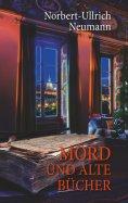 eBook: Mord und alte Bücher