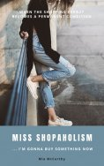 eBook: Miss Shopaholism ... I'm Gonna Buy Something Now
