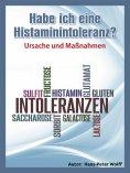ebook: Habe ich eine Histaminintoleranz?