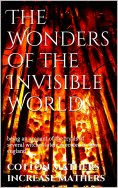 eBook: The Wonders of the Invisible World