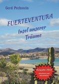 ebook: Fuerteventura - Insel unserer Träume