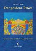 eBook: Der goldene Palast (Edition Gegenwind)