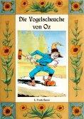 ebook: Die Vogelscheuche von Oz - Die Oz-Bücher Band 9