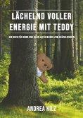 eBook: Lächelnd voller Energie mit TEDDY
