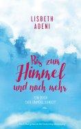 eBook: Bis zum Himmel und noch mehr