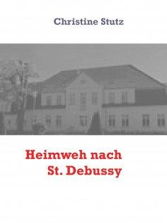 eBook: Heimweh nach St. Debussy