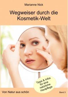 ebook: Wegweiser durch die Kosmetikwelt
