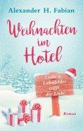 ebook: Weihnachten im Hotel