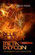 eBook: Blue Planet Meta Defcon – Teil 2