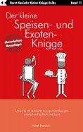 eBook: Der kleine Speisen- und Exoten-Knigge 2100