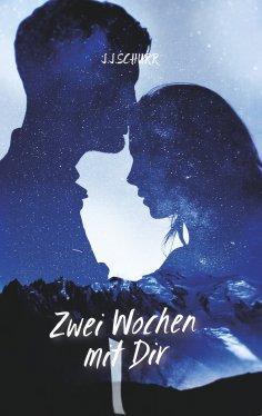 eBook: Zwei Wochen mit dir