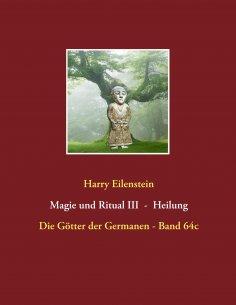 eBook: Magie und Ritual III   -   Heilung
