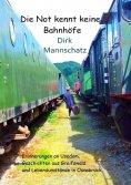 eBook: Die Not kennt keine Bahnhöfe