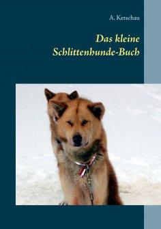 eBook: Das kleine Schlittenhunde-Buch