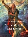 ebook: The Land of the Blue Flower