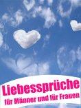 eBook: Liebessprüche für Männer und für Frauen