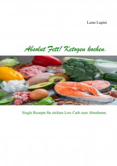 eBook: Absolut Fett! Ketogen kochen