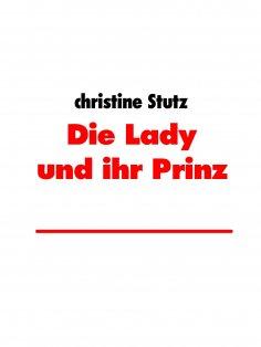 ebook: Die Lady und ihr Prinz