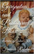 eBook: Gargantua and Pantagruel. Book II