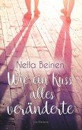 eBook: Wie ein Kuss alles veränderte