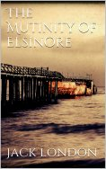 eBook: The Mutiny of the Elsinore