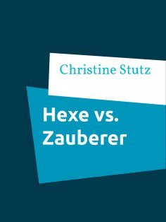 eBook: Hexe vs. Zauberer