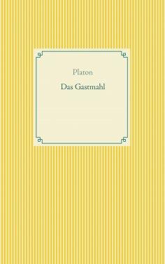 ebook: Das Gastmahl