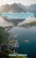 eBook: Nordkap und Lofoten oder Notizen unterwegs