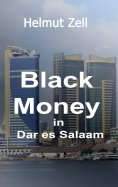 ebook: Dark Money in Dar es Salaam