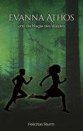 eBook: Evanna Athos und die Magie des Waldes