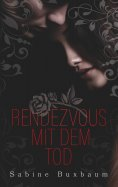 eBook: Rendezvous mit dem Tod