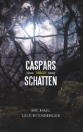 eBook: Caspars Schatten