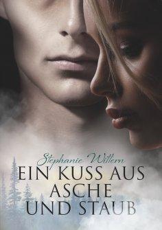 eBook: Ein Kuss aus Asche und Staub