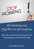 eBook: Mit Mobbing und Angriffen im Job umgehen