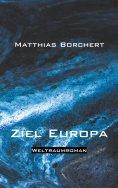 eBook: Ziel Europa
