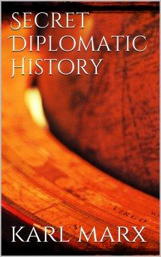 ebook: Secret Diplomatic History