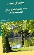 eBook: Das Geheimnis vom Schlossteich