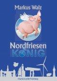 ebook: Nordfriesenkönig