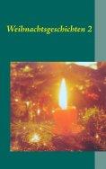 eBook: Weihnachtsgeschichten 2
