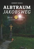 eBook: Albtraum Jakobsweg
