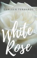 eBook: White Rose