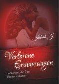 eBook: Verlorene Erinnerungen ( Sonderausgabe 5 der Llora por el amor - Reihe )