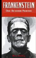 eBook: Frankenstein (oder: Der moderne Prometheus)