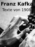 eBook: Texte von 1908