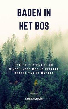 eBook: Baden In Het Bos