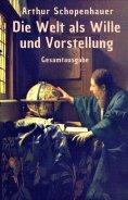 eBook: Die Welt als Wille und Vorstellung