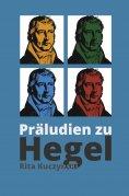 ebook: Präludien zu Hegel