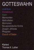 ebook: GOTTESWAHN -Klartext-