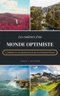 ebook: Les Couleurs D'Un Monde Optimiste